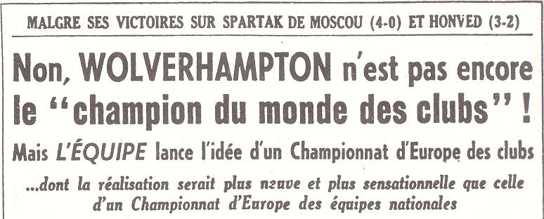 Hanot lanza la idea de la primera Copa de Europa para clubes en las páginas de su periódico.