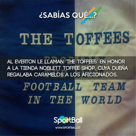 ¿Por qué el Everton son The Toffees?