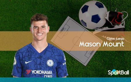 Mason Mount - Chelsea - Cómo juega, equipos y estadísticas