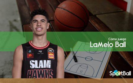 Cómo juega LaMelo Ball