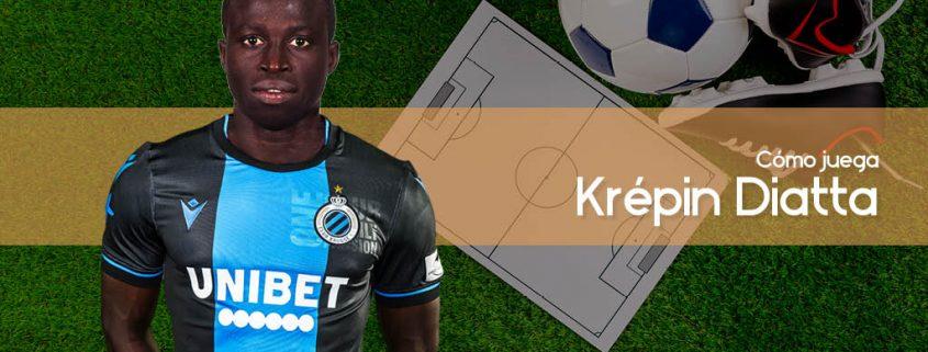 Krépin Diatta - Cómo juega, equipos y estadísticas