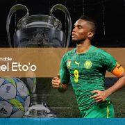 La leyenda del indomable Samuel Eto'o