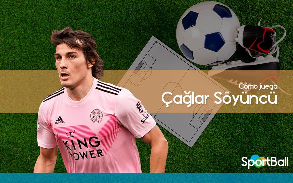Çağlar Söyüncü - Cómo juega, equipos y estadísticas