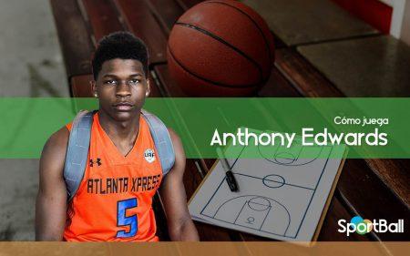 Cómo juega Anthony Edwards y sus opciones en el Draft 2020