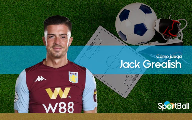 Jack Grealish - Cómo juega, equipos y estadísticas