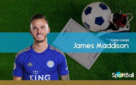 James Maddison - Cómo juega, equipos y estadísticas