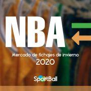 Todos los rumores y fichajes NBA 2019-2020: tabla de traspasos y noticias