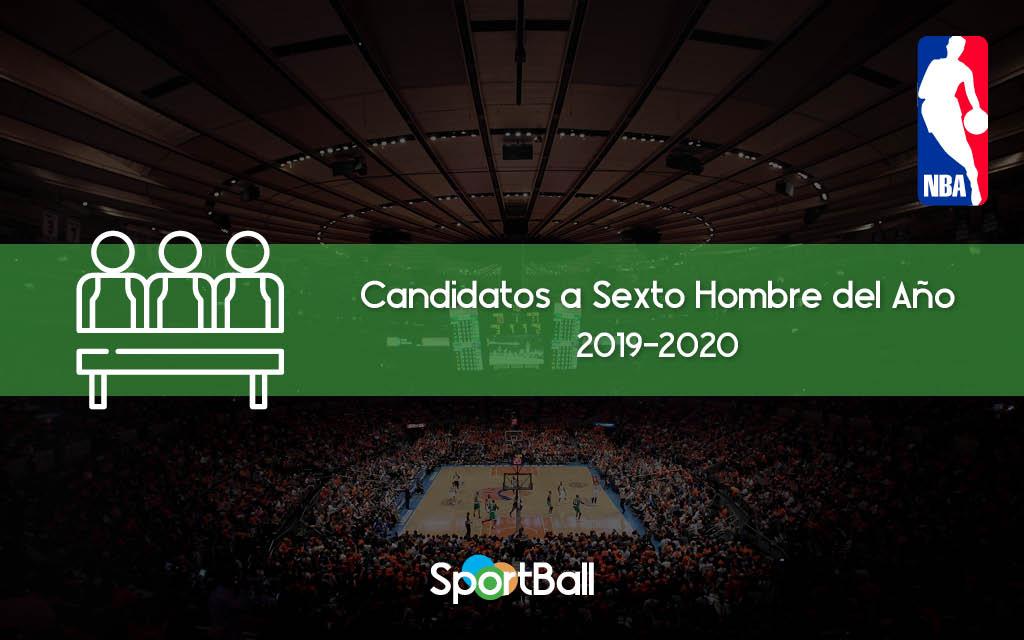 Candidatos a Sexto Hombre del Año de la NBA 2019-2020