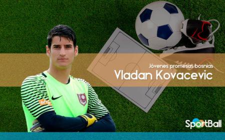Vladan Kovacevic es uno de los mejores jugadores jóvenes bosnios.
